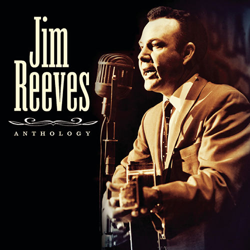 Anthology by Jim Reeves