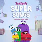 StoryBots Super Songs (Official Theme Song) by StoryBots