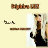 Séphira Luz Chante Gotan Project (Latino Pop) de Séphira Luz