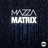 Matrix by Mazza
