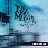 Borderline von The Travelin' McCourys