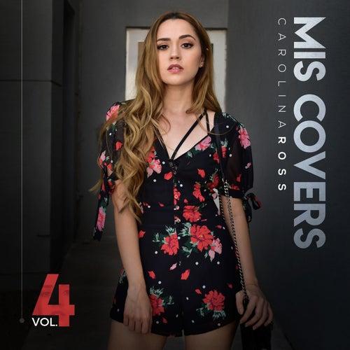Mis Covers Vol. 4 de Carolina Ross