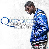 Chasing Riches Till Eternity de Queezy Queez