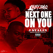 Next One on You by Baby Iraq