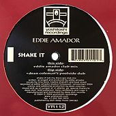 Shake It by Eddie Amador