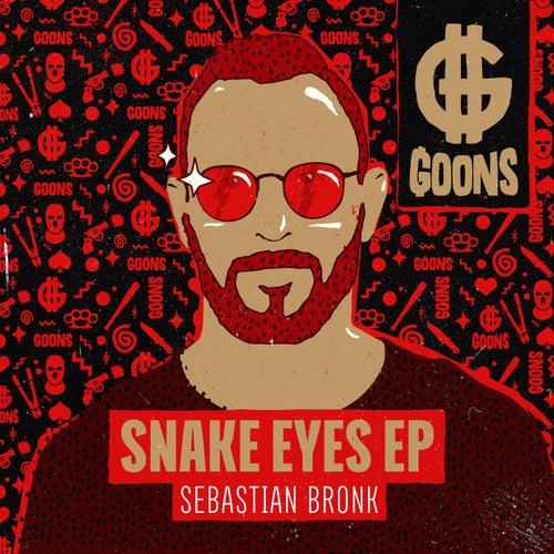 Snake Eyes EP von Sebastian Bronk