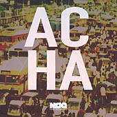 Everything Is Acha by Nsg