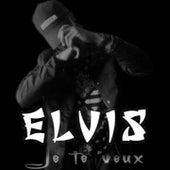 Je te veux by Elvis