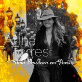 Uma Brasileira em Paris (Englishman In New York) de Anna Torres