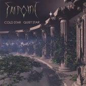 Cold Star Quiet Star by Farpoint