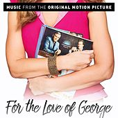 For the Love of George (Original Motion Picture Soundtrack) by Various Artists