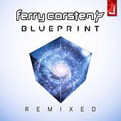 Blueprint (Remixed) di Ferry Corsten