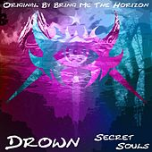 Drown de Secret Souls