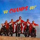 Go Champs Go by The Champs