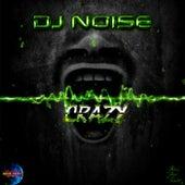 Crazy by DJ Noise