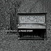 A Piano Story by Jim Pearce