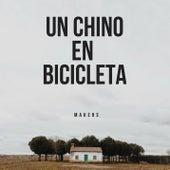Un Chino en bicicleta by The Makers