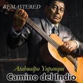 Camino del indio de Atahualpa Yupanqui