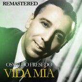 Vida mía by Osvaldo Fresedo