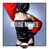 House Moves, Vol. 1 by Various Artists