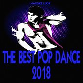 The Best Pop Dance 2018 von Various Artists