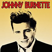 Johnny Burnette by Various Artists