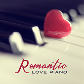 Romantic Love Piano von Various Artists