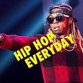 Hip Hop Everyday by Various Artists
