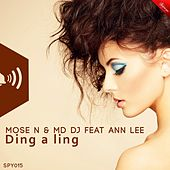 Ding a Ling (Original Mix) de Mose N & MD DJ