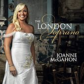 The London Soprano by Paul Bateman Joanne McGahon