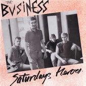 Saturdays Heroes de The Business