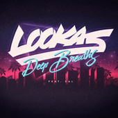 Deep Breaths von Lookas