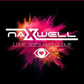 Love Sees No Colour by Naxwell