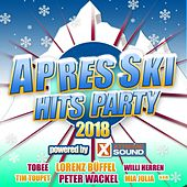 Après Ski Hits Party 2018 powered by Xtreme Sound von Various Artists