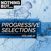 Nothing But... Progressive Selections, Vol. 01 - EP by Various Artists