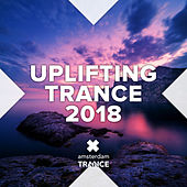 Uplifting Trance 2018 - EP by Various Artists