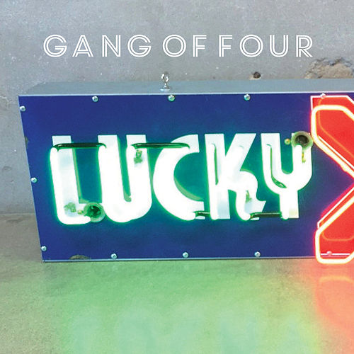 Lucky von Gang Of Four