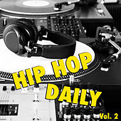 Hip Hop Daily, vol. 2 von Various Artists