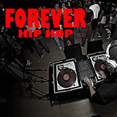 Forever Hip Hop von Various Artists