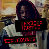 Theroux Hustle by Various Artists
