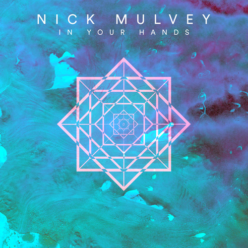 In Your Hands (Single Version) by Nick Mulvey