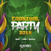 Carnival Party 2018 (Best of Latin & Dance) - EP von Various Artists
