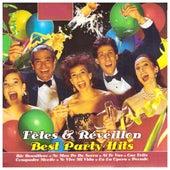 Fêtes & Réveillon: Best Party Hits by Various Artists