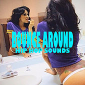 Bounce Around Hip Hop Sounds de Various Artists