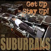Get Up - Stay Up von The Sub-Urbans