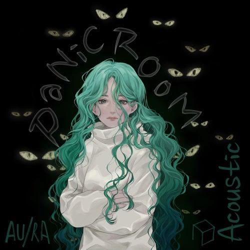 Panic Room (Acoustic) by Au/Ra