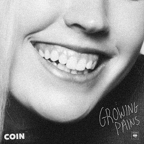 Growing Pains by COIN