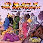 The Big Beat Of Dave Bartholomew: 20 Milestone Dave Bartholomew Productions 1949-1960 de Dave Bartholomew
