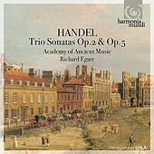 Handel: Trio Sonatas Op.2 & Op. 5 by The Academy Of Ancient Music
