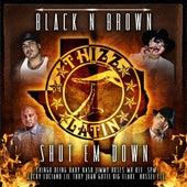 Black N Brown Shut Em Down by Various Artists